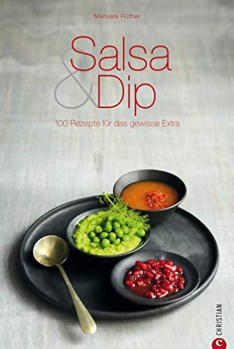 Ob zu Pasta, Gemüse oder Steak, die richtige Salsa rundet jedes Gericht ab – die besten Rezeptideen, von der Salsa, Sauce über Party-Dipps, Steak-Saucen ... bis hin zu Relish und Pesto (Cook & Style)