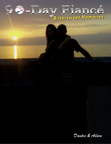 90-Day Fiancé: Bittersweet Memories (English Edition)