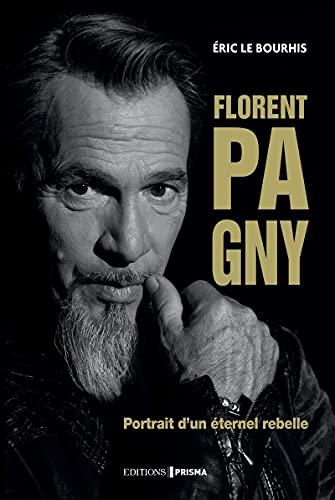 Florent Pagny - Portrait d'un éternel rebelle