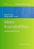 Adeno-Associated Virus: Methods and Protocols (Methods in Molecular Biology)