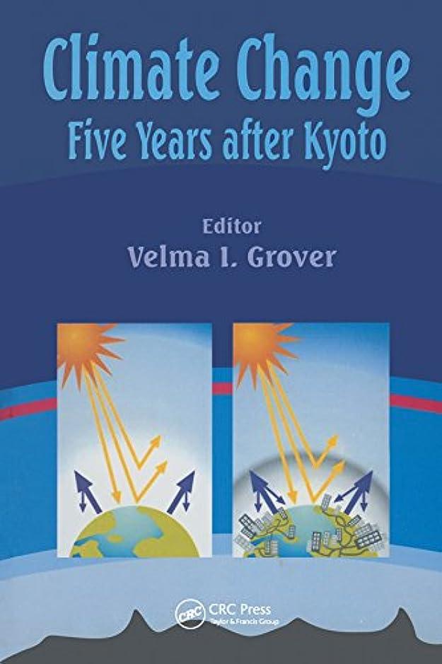 測定子犬棚Climate Change: Five Years after Kyoto (English Edition)