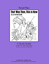 That was Then, This is Now: Novel-Ties Study Guide