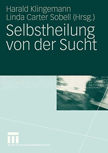Selbstheilung von der Sucht (German Edition)