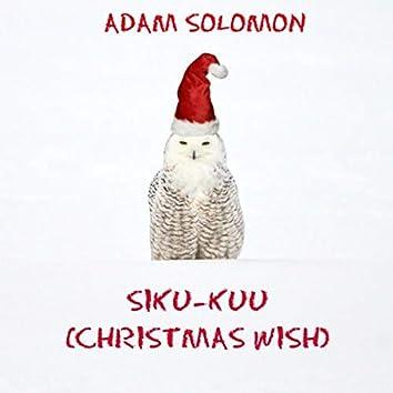 Siku-Kuu (Christmas Wish)