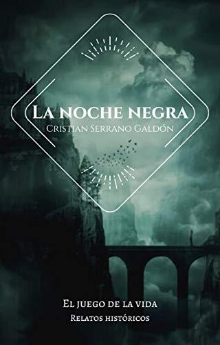 Portada del libro La noche negra de Cristian Serrano Galdón