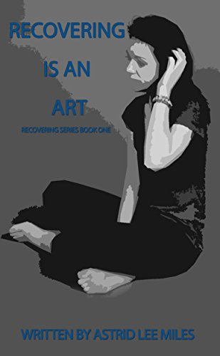 Recovering is an Art (Recovering Collection Book 1)