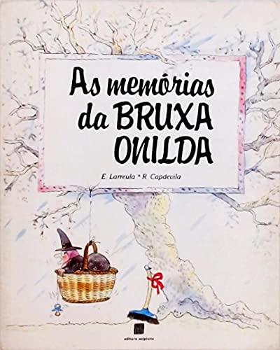 As Memorias Da Bruxa Onilda