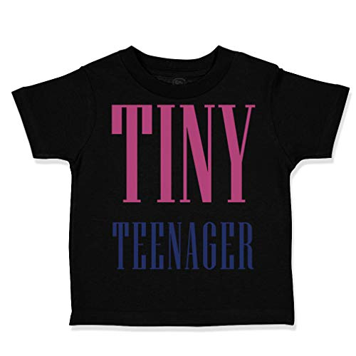 Custom Toddler T-Shirt Tiny Teenager Funny Humor Cotton Boy & Girl Clothes Funny Graphic Tee Black Design Only 3T