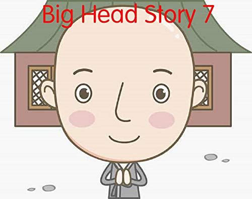 Big Head Story 7 (English Edition)