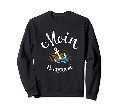 Moin Nordstrand mit Anker Insel Strandurlaub Küste und Meer Sweatshirt