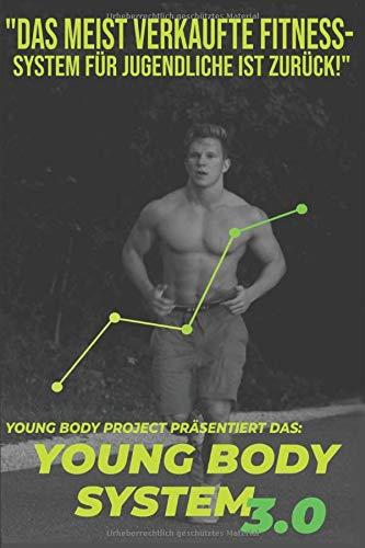 Young Body System: Der ideale Einstieg für Jugendliche zum Muskelaufbau
