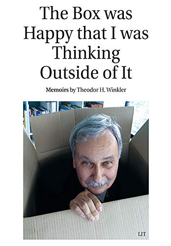 The Box Was Happy That I Was Thinking Outside of It: Memoirs
