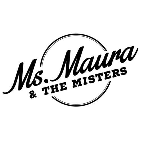 Ms. Maura & The Misters