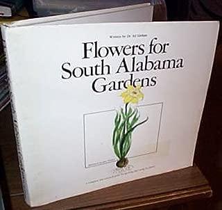 Flowers for South Alabama Gardens