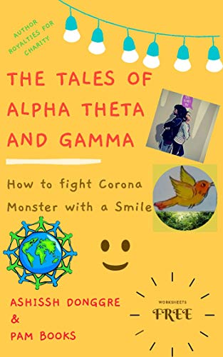 Tales of Alpha, Theta and Gamma: How to Fight Corona Monster with...