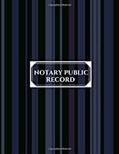 Notary Public Record: Large Public Official Notary Records Book Receipts Journal Log to Write-In all Notarial acts and events for Legal Journaling ... 120 pages. (Record for Notarial Transactions)