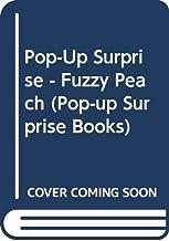 Pop-Up Surprise - Fuzzy Peach (Pop-up Surprise Books)