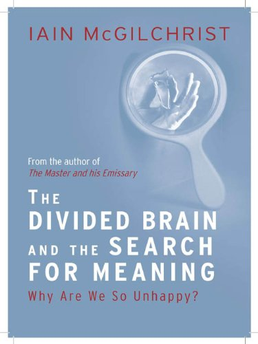 Download The Divided Brain and the Search for Meaning (English Edition) B008JE7I2M