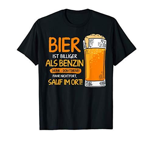 Sauf im Ort Bier billiger als Benzin Lustiger Bier Spruch T-Shirt