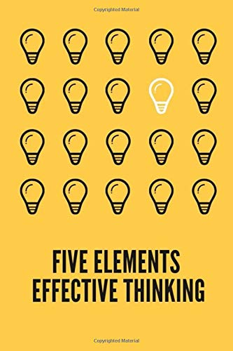 Five elements effective thinking: The Jurnal Paperback Five elements effective thinking : Notebook
