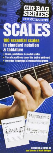 Scales for Guitarists: The Gig Bag Series