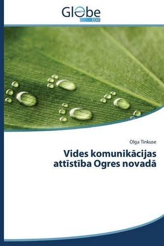 Vides komunikacijas attistiba Ogres novada