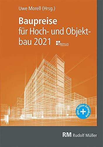 Baupreise für Hochbau und Objektbau 2021: Kennwerte zur Kostenermittlung nach DIN 276 und STLB