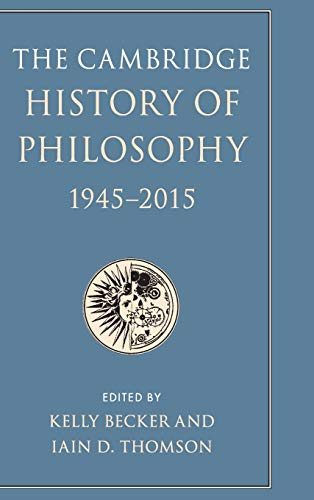 Compare Textbook Prices for The Cambridge History of Philosophy, 1945-2015  ISBN 9781107173033 by Becker, Kelly,Thomson, Iain D.