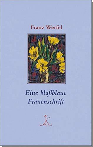 Eine blaßblaue Frauenschrift (Erlesenes Lesen: Kröners Fundgrube der Weltliteratur)