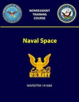 Naval Space - NAVEDTRA 14168A