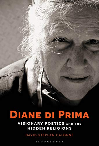 Diane di Prima: Visionary Poetics and the Hidden Religions