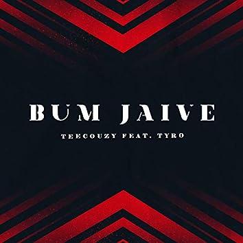 Bum Jaive (feat. Tyro)