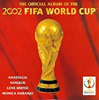 Official Album Of The 2002 Fifa World Cup 韓国版