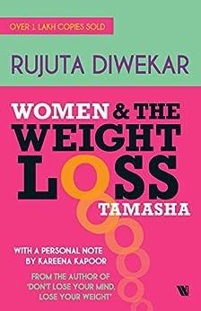 Women and the weight loss tamasha by [Rujuta Diwekar]