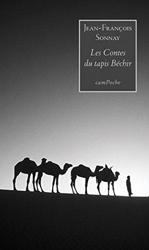 Les Contes du tapis Béchir: Un voyage poétique (Campoche)