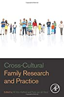 Cross-Cultural Family Research and Practice