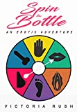 Spin the Bottle: An Erotic Adventure (English Edition)