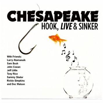 Hook, Live & Sinker