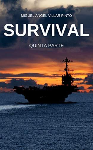 Portada del libro Survival: Quinta Parte de Miguel Ángel Villar Pinto