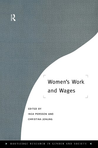 Women's Work and Wages (Routledge Research in Gender and Society)