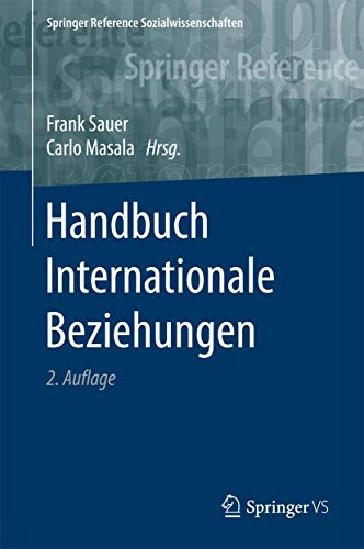 Handbuch Internationale Beziehungen (Springer Reference Sozialwissenschaften)