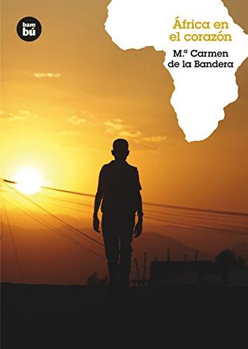 África en el corazón: 17 (Grandes Lectores)