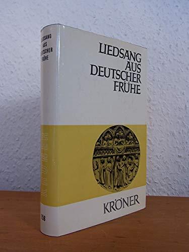 Liedsang aus deutscher Frühe. Mittelhochdeutsche Dichtung [mittelhochdeutsch und deutsch]