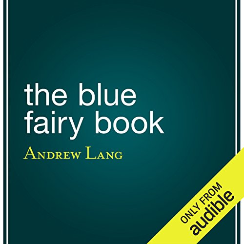 The Blue Fairy Book audiobook cover art