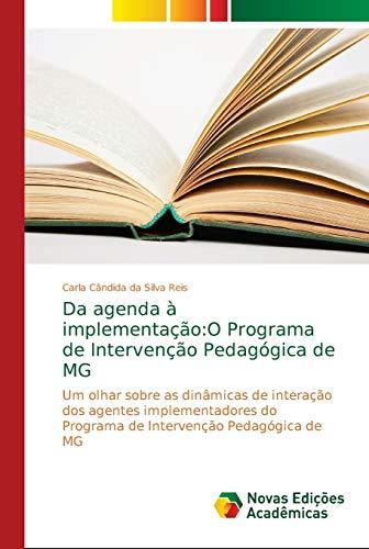 Da agenda à implementação:O Programa de Intervenção Pedagógica de MG: Um olhar sobre as dinâmicas de interação dos agentes implementadores do Programa de Intervenção Pedagógica de MG