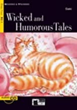 WICKED AND HUMOROUS TALES +CD STEP FOUR B2.1 (Reading and training)