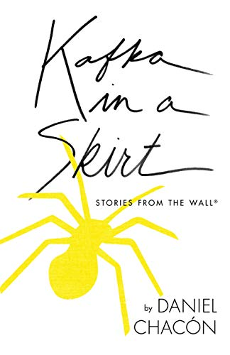Image of Kafka in a Skirt: Stories from the Wall (Camino del Sol)