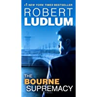 The Bourne Supremacy: Jason Bourne Book #2 Kindle Book