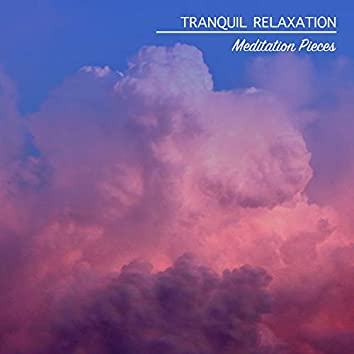 13 Tranquil Relaxation Meditation Pieces