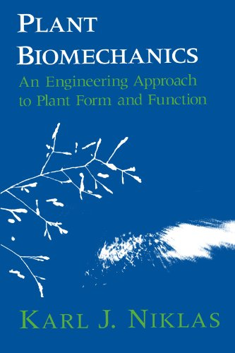 Plant Biomechanics: An Engineering Approach to Plant Form and Function download ebooks PDF Books